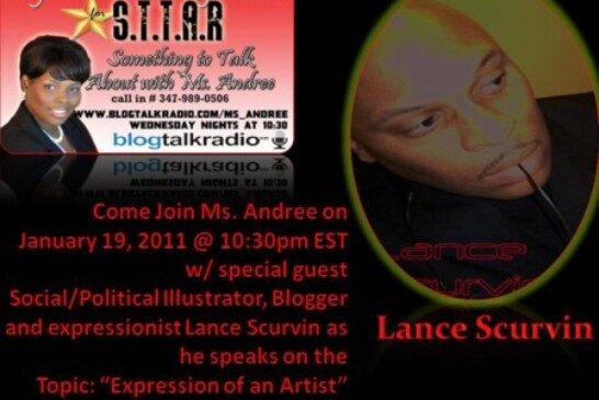 """Listen/Call In With Lance Scurvin On The """"Something To Talk About with Ms. Andree"""" Radio Show!"""