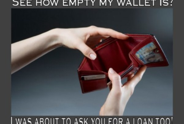 Learn How To Cry Broke & Keep Your Money In Your Pocket!