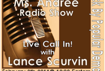 Live Call-In With Lance Scurv On The Ms. Andree Radio Show 2-9-2011