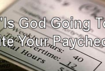Is God Going To Write Your Paycheck?