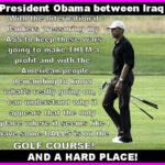 The Funny Pages – President Obama, Between Iraq and A Hard Place!