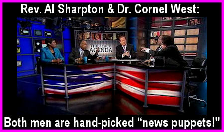 The Gantt Report - The Al Sharpton/Cornel West Circus Show!