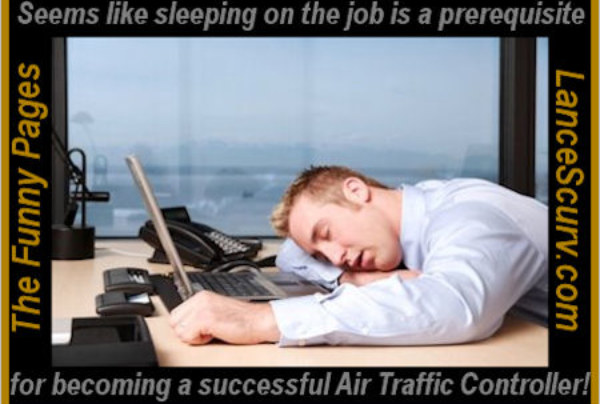 The Funny Pages – The Well Guarded Secret Is Finally Revealed To Becoming A Successful Air Traffic Controller!