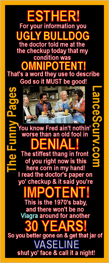 The Funny Pages - Fred Sanford's Libido!
