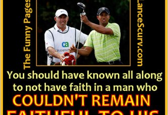 The Funny Pages – Tiger Woods Shows Steve Williams His True Colors