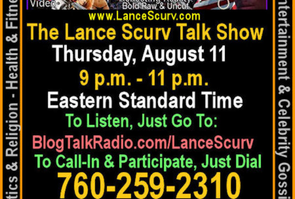 Tune In To The Lance Scurv Talk Show!