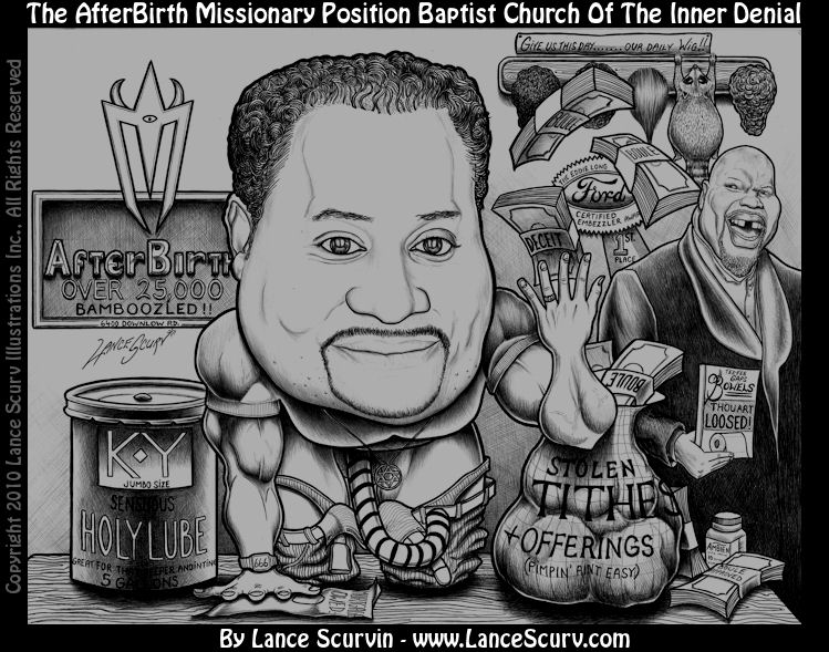 The Afterbirth Missionary Position Baptist Church Of The Inner Denial