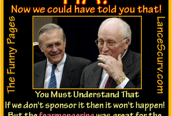 The Funny Pages – Dick Cheney & Donald Rumsfeld's Very Lucrative Hoax!
