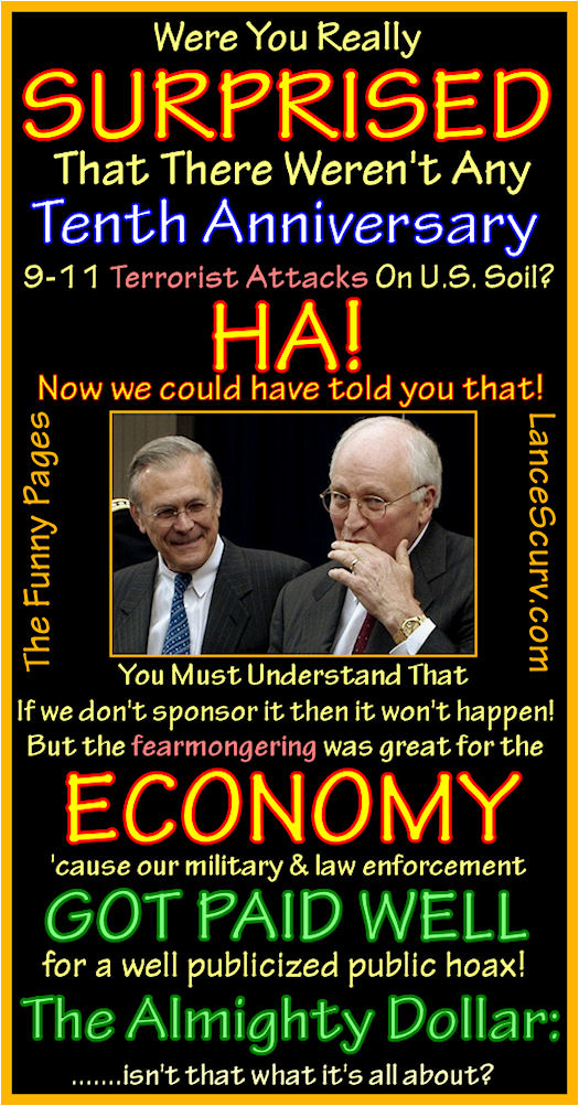 The Funny Pages - Dick Cheney & Donald Rumsfeld's Very Lucrative Hoax!