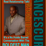 The LanceScurv Talk Show – Real Relationship Talk!