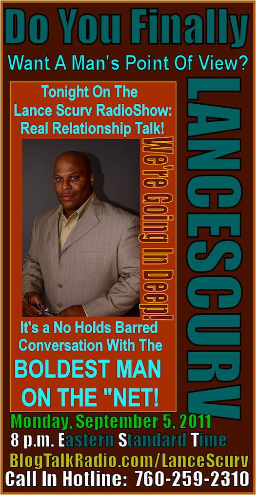 The LanceScurv Talk Show - Real Relationship Talk!