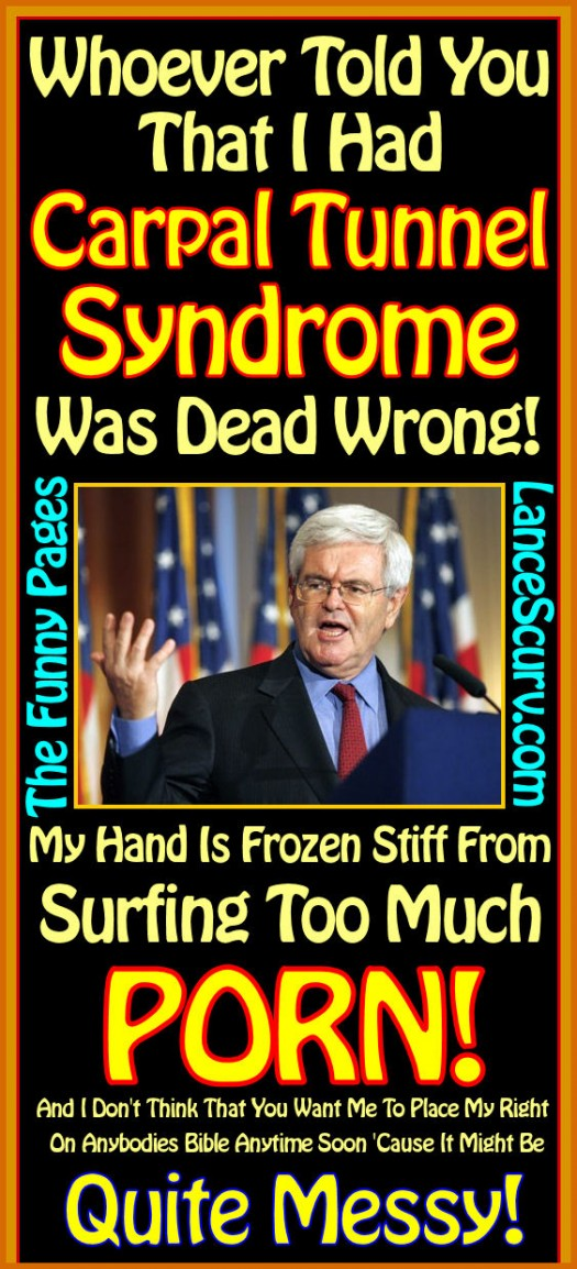 The Funny Pages - Gingrich Chokes His Newt!