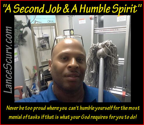 A Second Job & A Humble Spirit