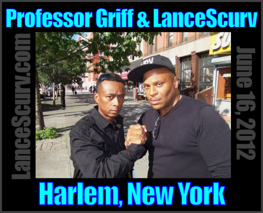 Professor Griff Speaks To LanceScurv TV In Harlem! - The LanceScurv Show