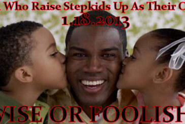 LanceScurv TV – Men Who Raise Step-Kids Up As Their Own: Wise Or Foolish? Earl Johnson Replies!