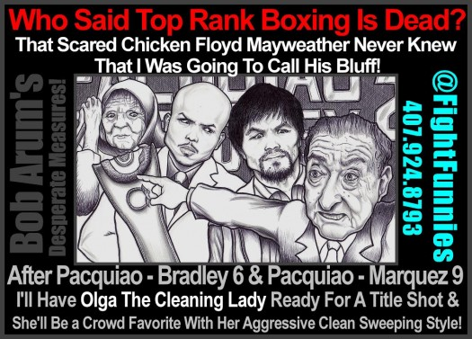 Bob Arum's Desperate Measures!