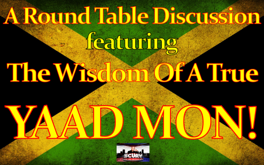 The Wisdom Of A True Jamaican Yaad Mon! - The LanceScurv Show