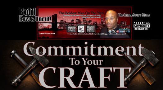 Commitment To Your Craft & Mastering Yourself! - LanceScurv