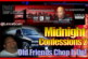 Midnight Confessions # 2 – Old Friends Chop It Up!