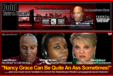 Nancy Grace Can Be Quite An Ass Sometimes! – The LanceScurv Show