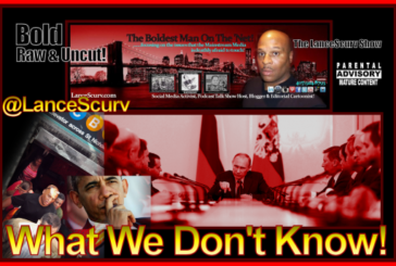 What We Don't Know! – The LanceScurv Show