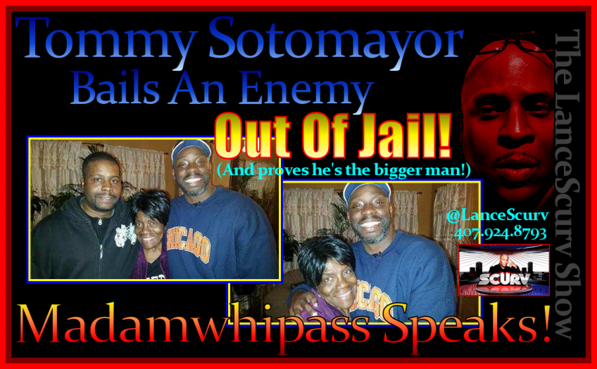 Tommy Sotomayor Bails An Enemy Out Of Jail! - The LanceScurv Show