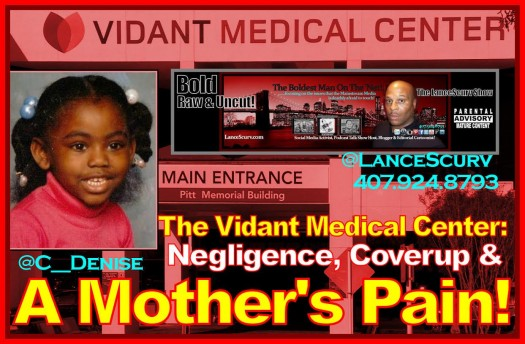 The Vidant Medical Center: Negligence, Coverup & A Mother's Pain! - The LanceScurv Show