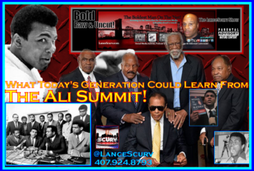What Today's Generation Could Learn From The Ali Summit! – The LanceScurv Show