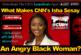 What Makes CNN's Isha Sesay An Angry Black Woman? – The LanceScurv Show