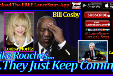 Bill Cosby's Rape Allegations: Like Roaches, They Just Keep Coming! – The LanceScurv Show