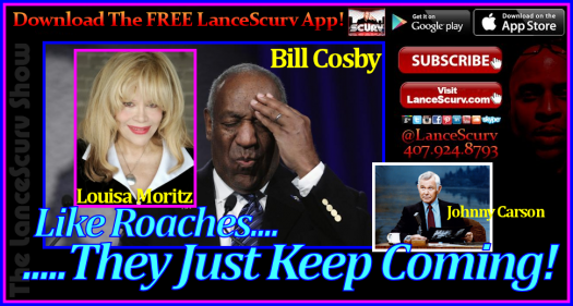 Bill Cosby's Rape Allegations: Like Roaches, They Just Keep Coming! - The LanceScurv Show