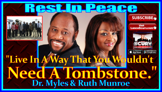 Live In A Way That You Wouldn't Need A Tombstone! - Dr. Myles Munroe - Rest In Peace