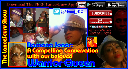 Ramona Jones: A Compelling Conversation With Our Beloved Warrior/Queen! - The LanceScurv Show