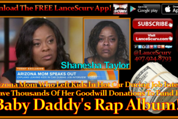 Negligent Arizona Mother Takes Her Kids Donation Money To Finance Her Baby Daddy's RAP ALBUM!!!! -The LanceScurv Show