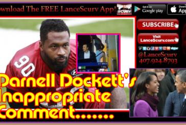 Darnell Dockett: A Pedophile Pervert Revealed By An Instagram Freudian Slip? – The LanceScurv Show