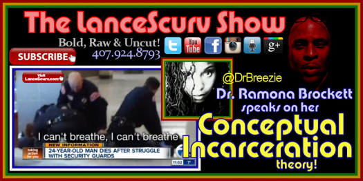 Dr. Ramona Brockett On Conceptual Incarceration, Mark Cuban & The Upcoming Depression! - The LanceScurv Show