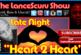 Late Night Heart 2 Heart! – The LanceScurv Show