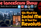 We Must Use Social Media As A Tool For Revolution! – The LanceScurv Show