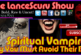 Spiritual Vampires: Why You Must Avoid Their Bite! – The LanceScurv Show