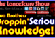 Two Brothers Dropping Serious Knowledge! – The LanceScurv Show