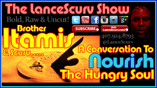 A Conversation To Nourish The Soul - The LanceScurv Show