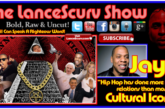 Jay-Z: Is He Correct About What Hip Hop Has Done For Race Relations? – The LanceScurv Show