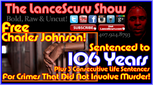 Sign The Petition: Free Charles E. Johnson & Aaron Ruff! - The LanceScurv Show