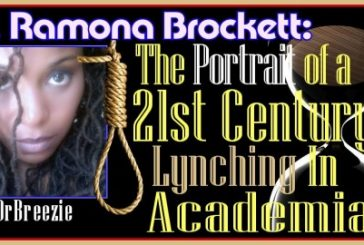 Dr. Ramona Brockett: The Portrait Of A 21st. Century Lynching In Academia! – The LanceScurv Show