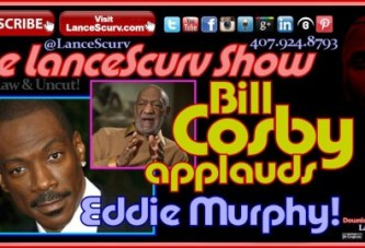 Bill Cosby Applauds Eddie Murphy For Not Doing Disgraceful SNL Skit! – The LanceScurv Show