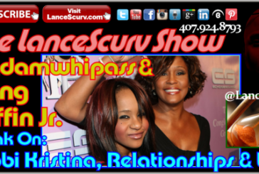 Bobbi Kristina, Relationships & Life: Madamwhipass & Irving Griffin Jr. Speak!