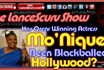 Has Mo'Nique Been Blackballed In Hollywood? – The LanceScurv Show
