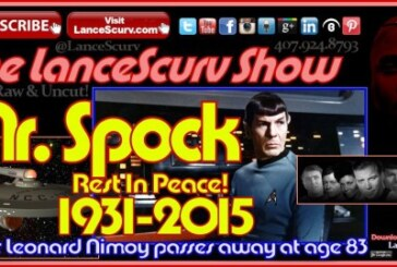 Mr. Spock R.I.P: Actor Leonard Nimoy Passes At Age 83! – The LanceScurv Show