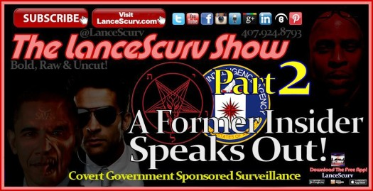 Covert Government Sponsored Surveillance (Pt. 2): A Former Insider Speaks Out!