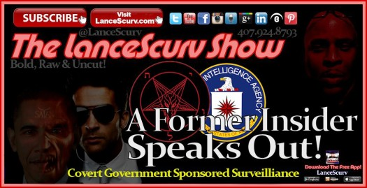 Covert Government Sponsored Surveillance: A Former Insider Speaks Out! - The LanceScurv Show